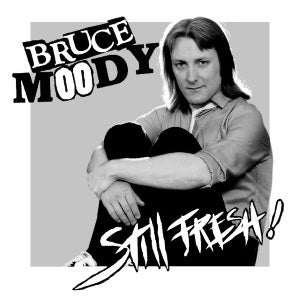 Image of BRUCE MOODY - Still Fresh EP (Meanbean Records MB007, 2016) CANADIAN IMPORT
