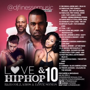 Image of LOVE & HIP HOP MIX VOL. 10 (HIP-HOP/R&B COLLABOS)