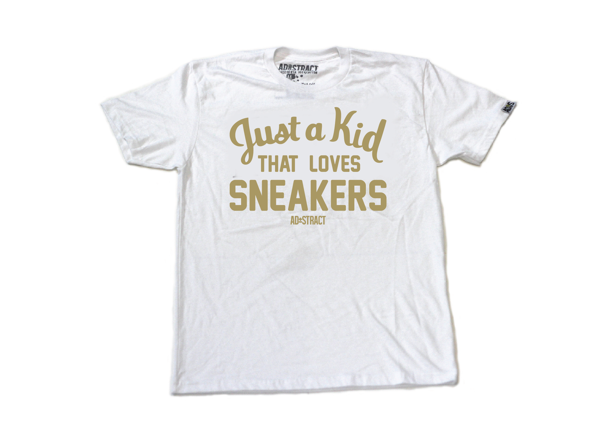 """Image of JUST A KID THAT LOVES SNEAKERS """"WHITE OR BLACK/GOLD"""" TSHIRT & HOODY"""