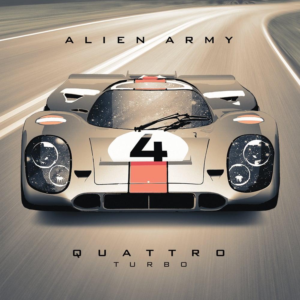 Image of Alien Army - QUATTRO TURBO