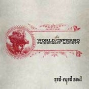 Image of The World / Inferno Friendship Society - Red Eyed Soul