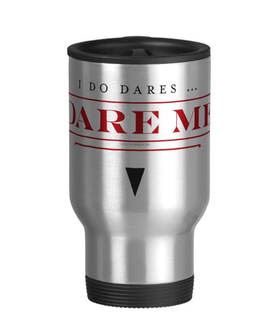 Image of I Do Dares travel mug