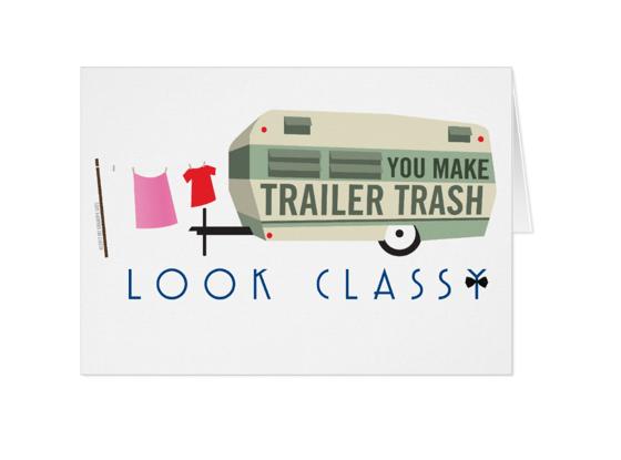 Image of Trailer Trash notecard