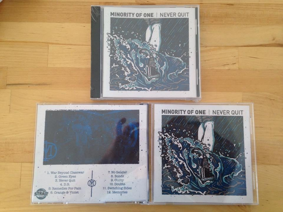 Image of Minority Of One - Never Quit CD