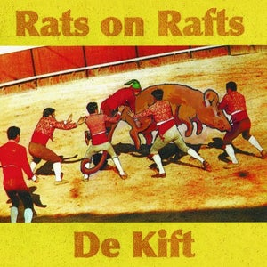 Image of RATS ON RAFTS / DE KIFT - VINYL