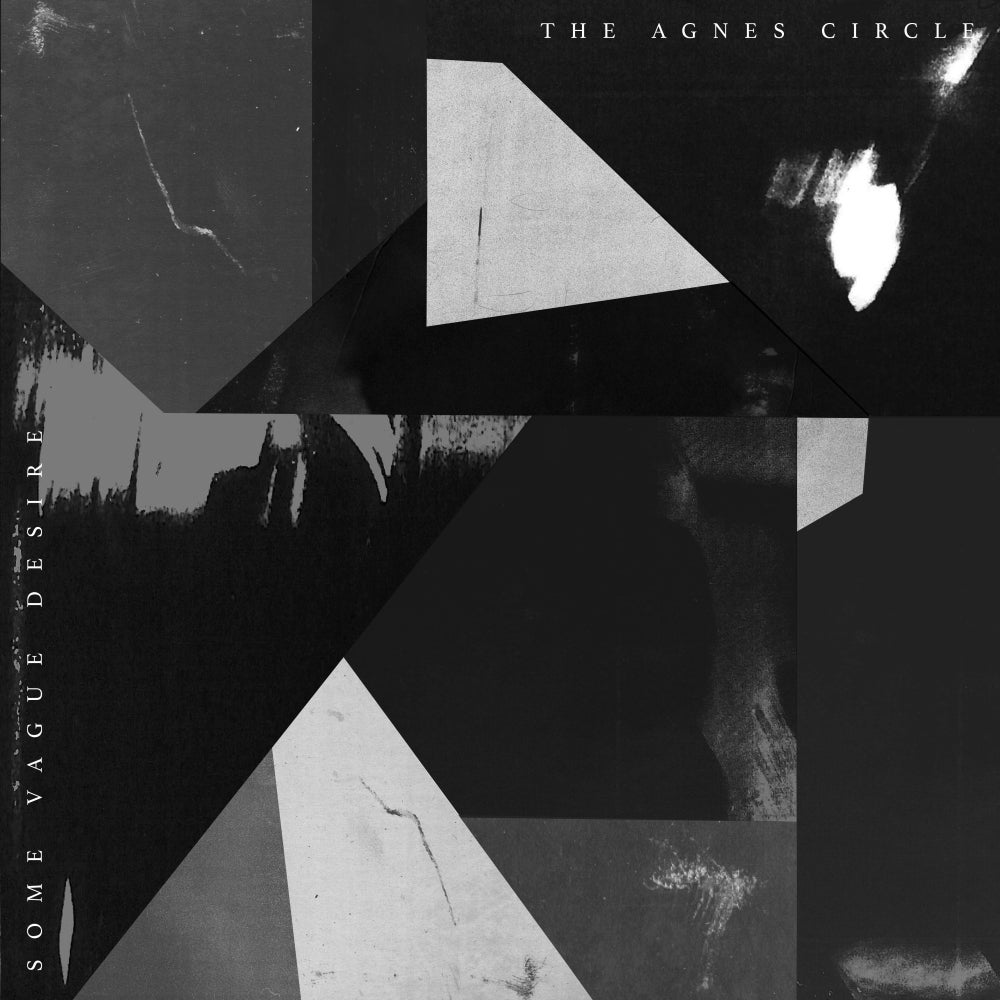 Image of THE AGNES CIRCLE - Some Vague Desire LP
