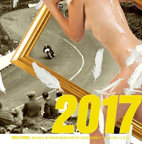 Image of Rachael Clegg's TT Milestone 2017 Calendar