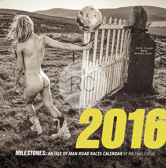 Image of Rachael Clegg's TT Milestones 2016 Calendar
