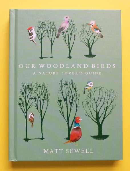 Image of Our Woodland Birds - Signed/drawn Hardback