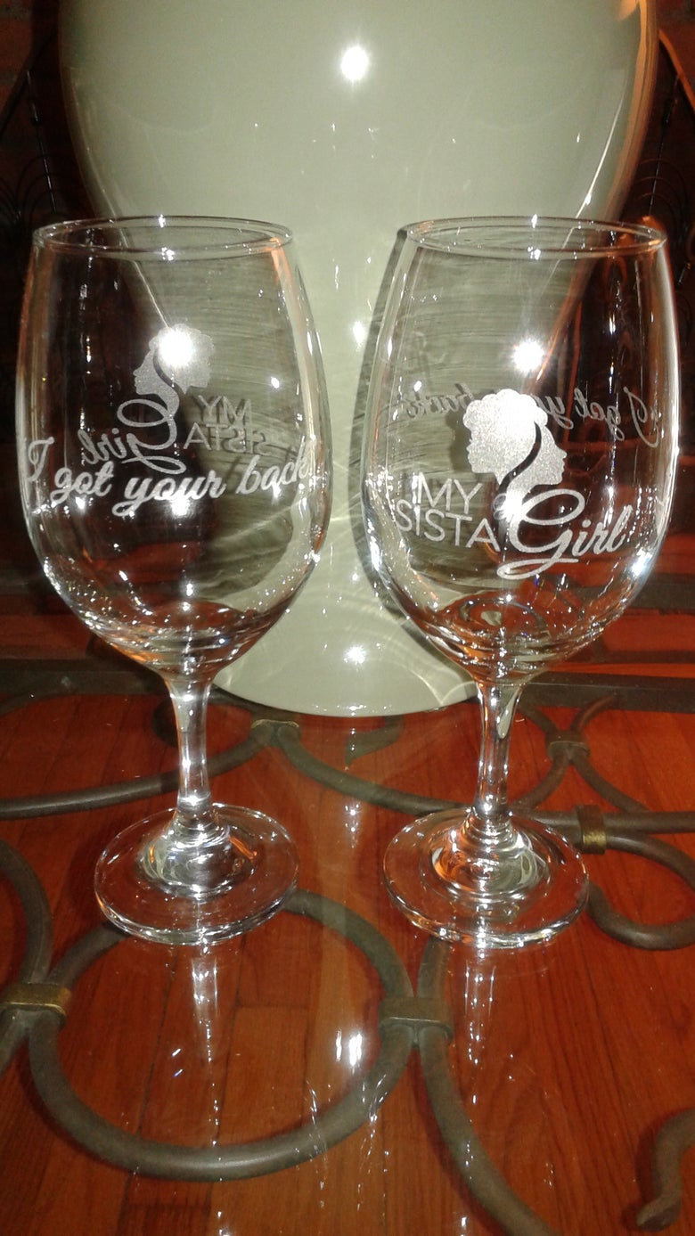 Image of My Sista Girl Wine Glass