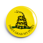 Image of 2.25 inch Don't Grab My Pussy Gadsden Flag Button/Magnet/Bottle Opener/Compact Mirror