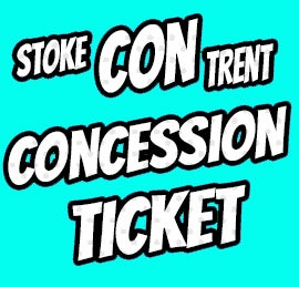 Image of Concession Ticket only - Stoke CON Trent #6