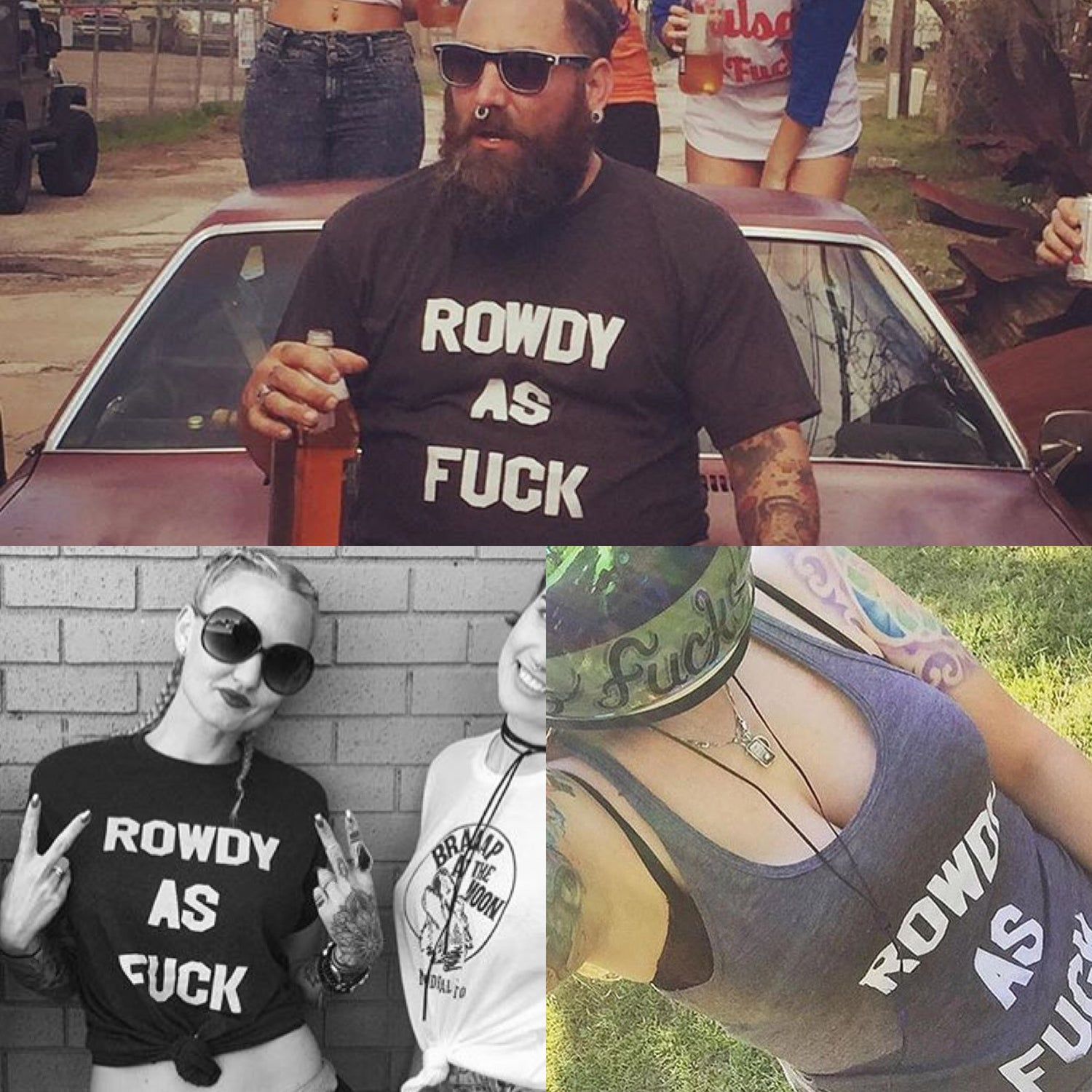 Image of Rowdy As Fuck Tees and Tanks