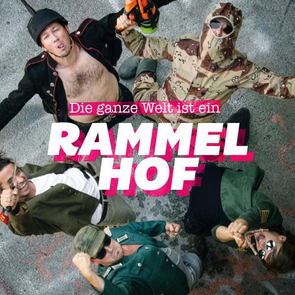 Image of RAMMELHOF - Die Ganze Welt ist ein Rammelhof (CD)