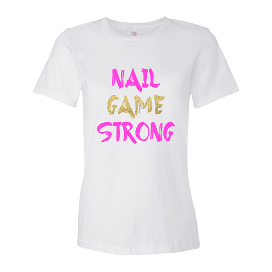 "Image of ""Nail Game Strong"" Tshirt (White)"