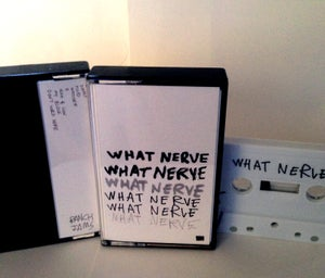 Image of WHAT NERVE - S/T cassette