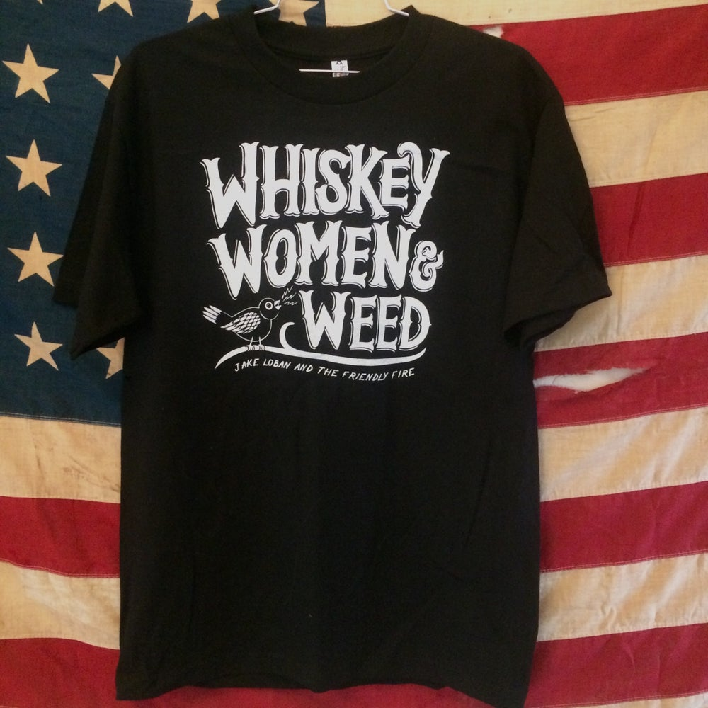 Image of Whiskey Women & Weed Tee