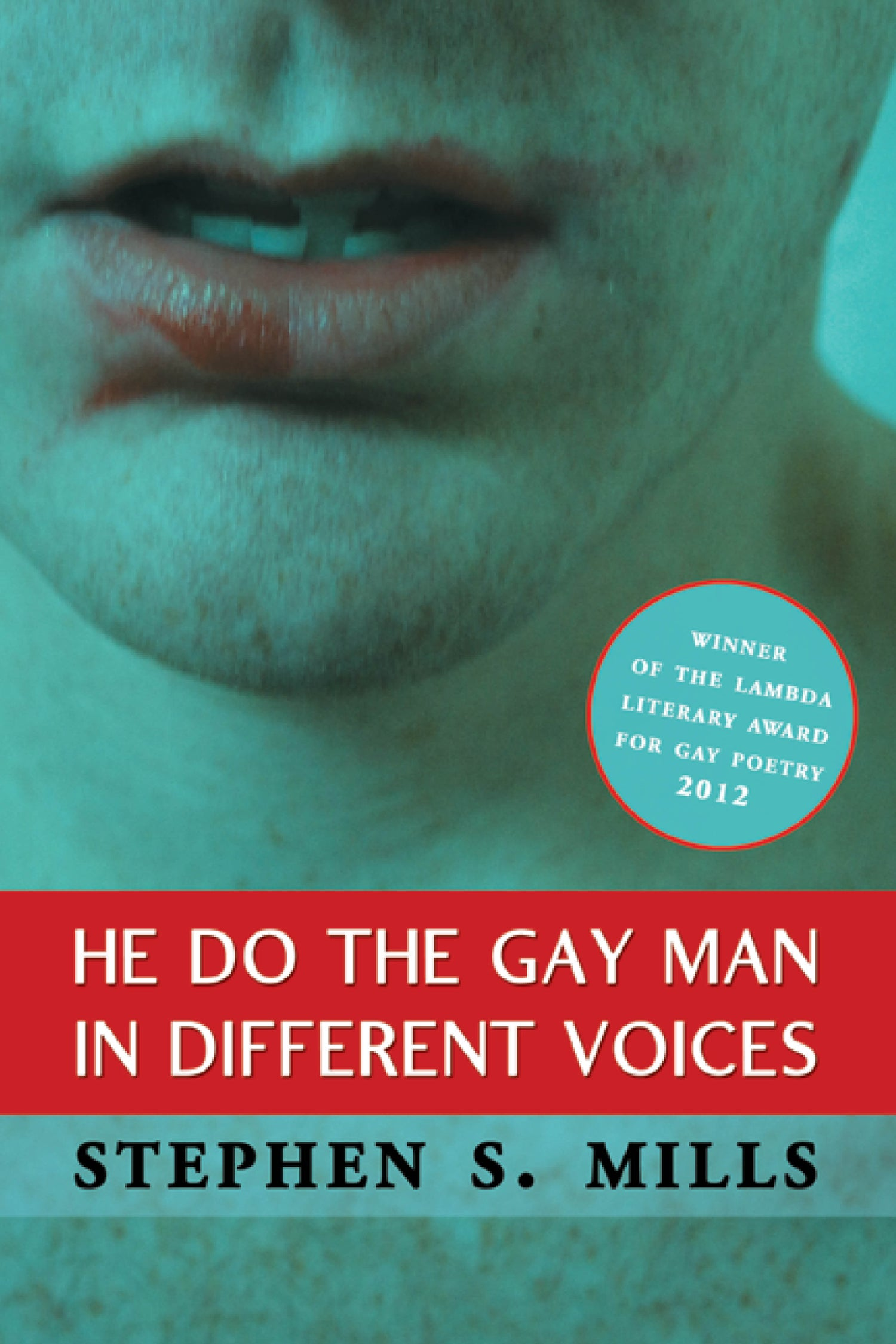 Image of LAMBDA LITERARY AWARD WINNER: He Do the Gay Man in Different Voices by Stephen S. Mills