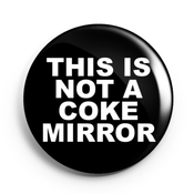 Image of 2.25 inch This Is Not A Coke Mirror Compact Mirror w/ a velvet bag