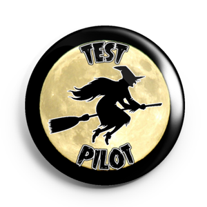 Image of 2.25 inch Test Pilot At A Broom Factory Button/Magnet/Bottle Opener/Compact Mirror
