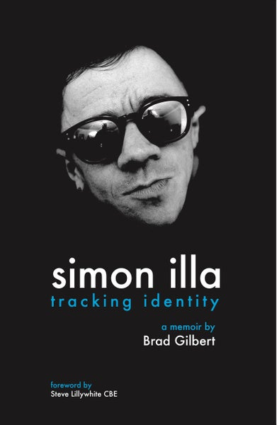 Image of Simon Illa - tracking identity A Memoir by Brad Gilbert