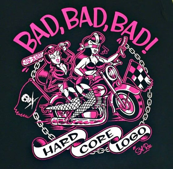 Image of Bad, Bad, Bad ! Ladies T-Shirt.