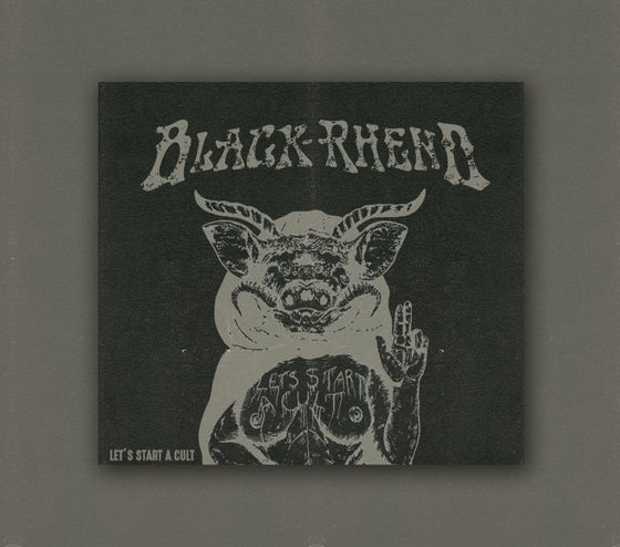Image of Black Rheno 'LET'S START A CULT' EP