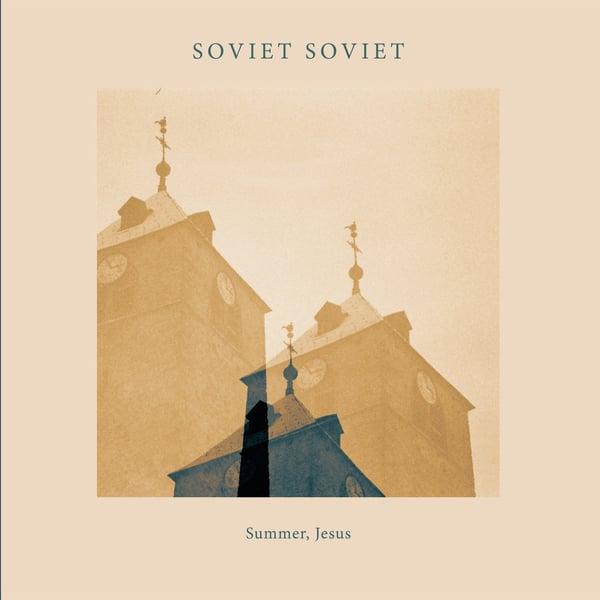 "Image of Soviet Soviet - ""Summer, Jesus"" (2015)"