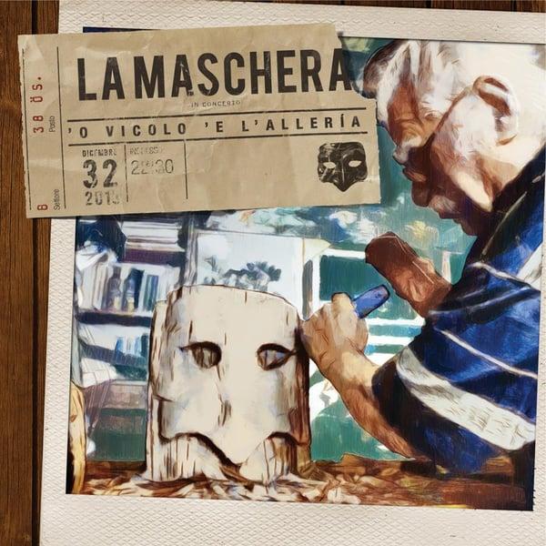 Image of La Maschera - 'O vicolo 'e l'allerìa