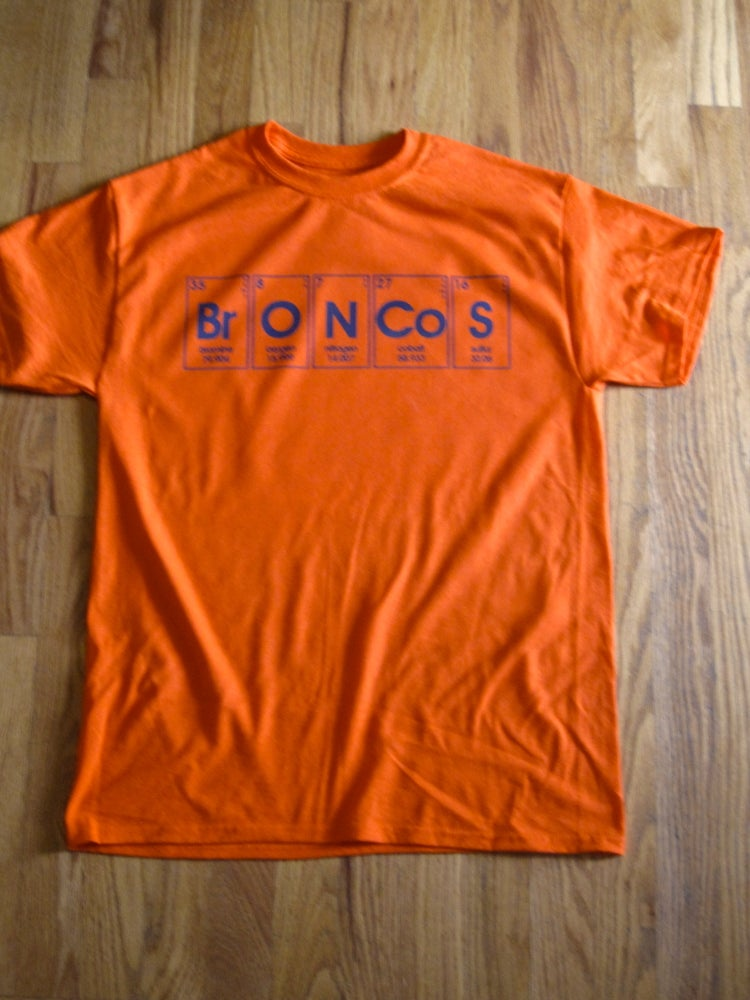 Image of periodic broncos. - graphic tee