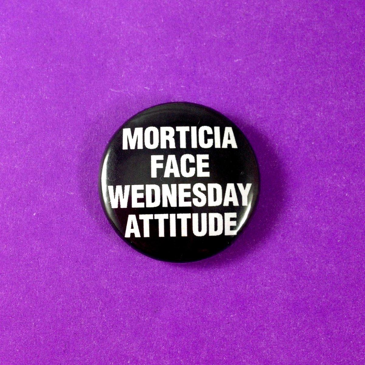 Image of Morticia Face Wednesday Attitude Pinback Button