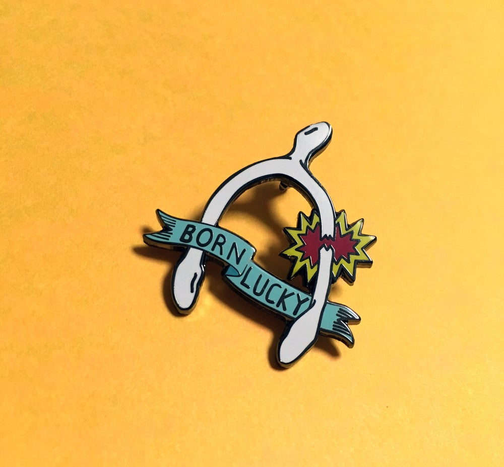 Image of Born Lucky Hard Enamel Pin