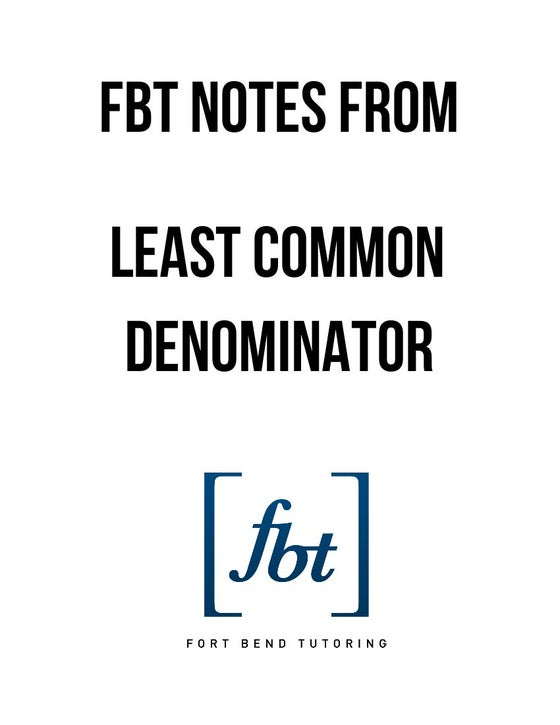 Image of Finding the Least Common Denominator (LCD or LCM) FBT YouTube Video Notes