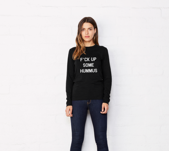 Image of F*CK UP SOME HUMMUS - l/s Boyfriend tee