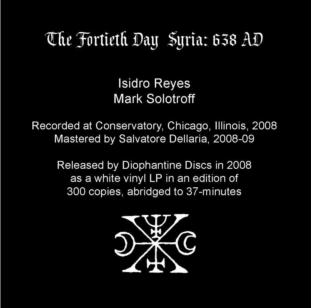 "B!128 The Fortieth Day ""Syria: 638 AD (The Complete Recordings)"" CD"