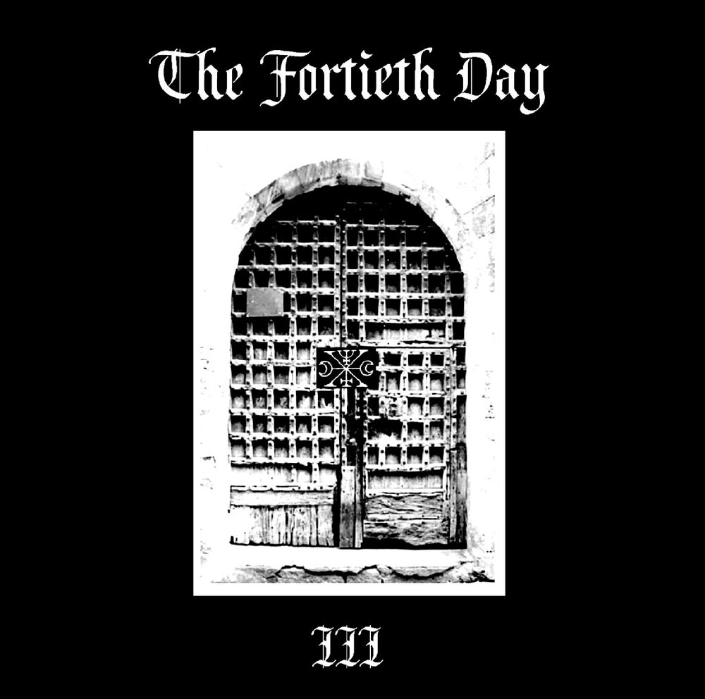 "B!107 The Fortieth Day ""III"" CD"