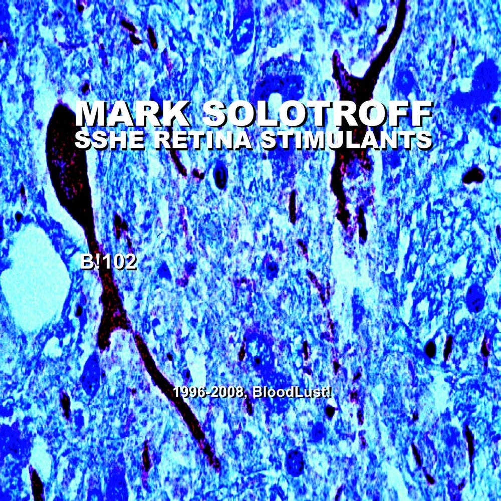 B!102 Mark Solotroff + Sshe Retina Stimulants Part Two CD