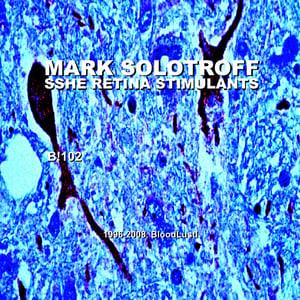 Image of B!102 Mark Solotroff + Sshe Retina Stimulants Part Two CD