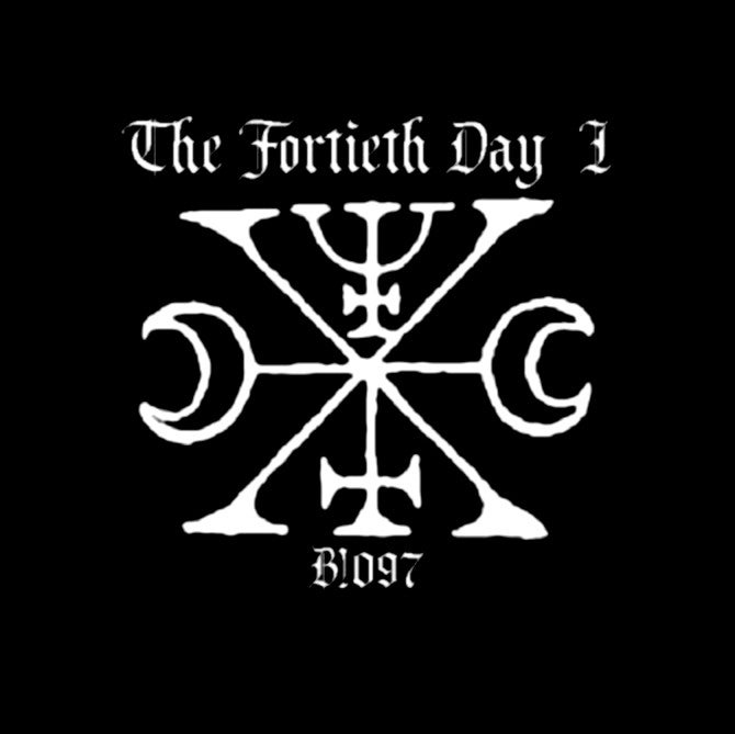 "B!097 The Fortieth Day ""I"" CD"