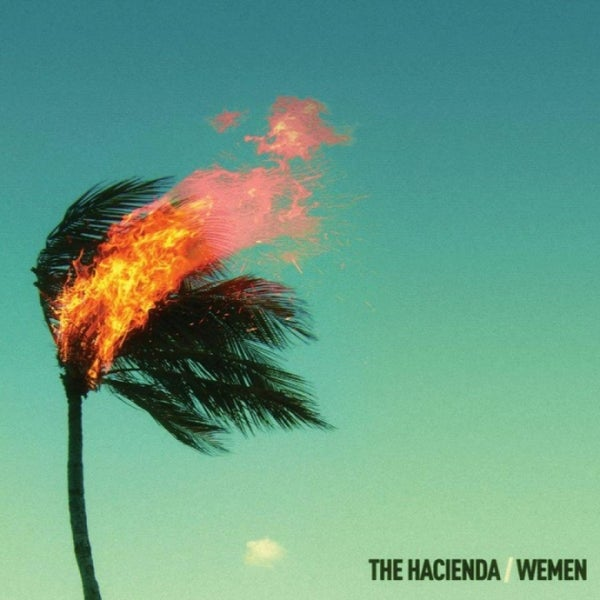 "Image of Wemen / The Hacienda - ""Palms are Burning"" (2012)"