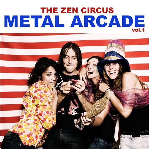 "Image of The Zen Circus - ""Metal arcade vol.1"" (2012)"