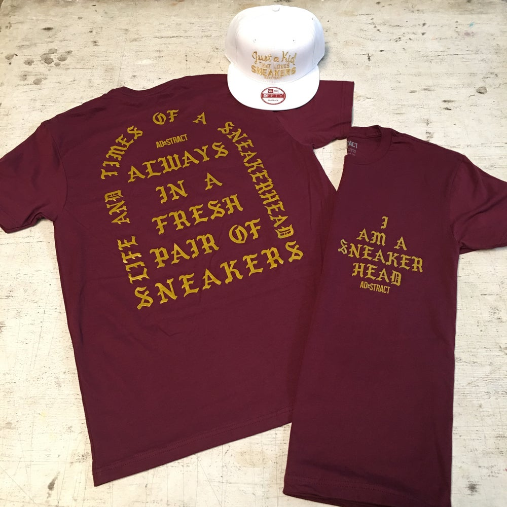 """Image of I AM A SNEAKERHEAD """"MAROON OR OLIVE W/ GOLD"""" T-SHIRT"""