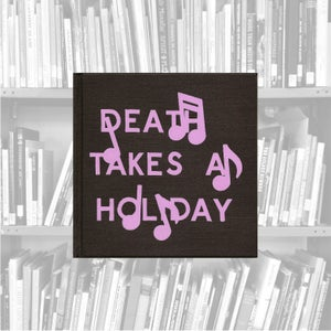 Image of Death Takes A Holiday - Darin Mickey