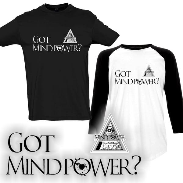 Image of Got Mind Power? Shirt