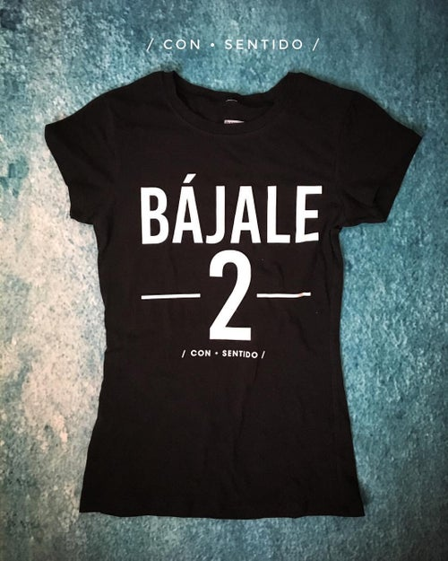 Image of Bájale 2 T-Shirt Male and Female