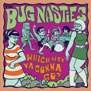 Image of FR027 Bug Nasties Which Way Ya Gonna Go? CD