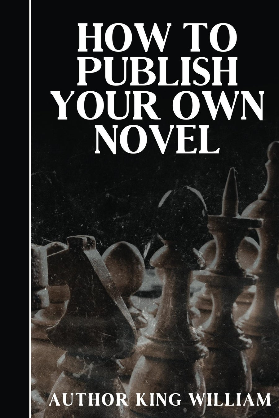 Image of How to Publish Your Own Novel