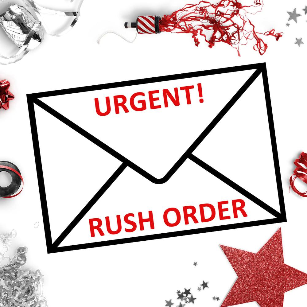 Image of URGENT RUSH ORDER