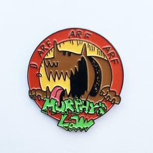 Image of MURPHYS LAW - ARF ARF ARF Enamel Pin