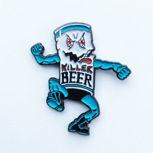 Image of MURPHY'S LAW - KILLER BEER Enamel Pin